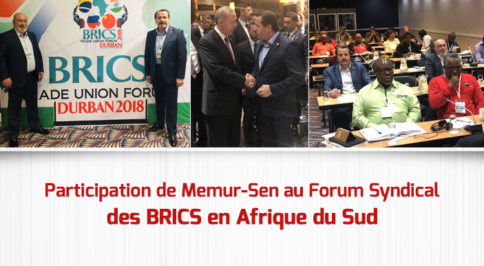 Participation de Memur-Sen au Forum Syndical des BRICS en Afrique du Sud